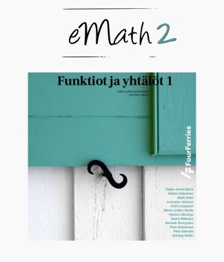 eMath 2: Funktiot ja yhtälöt 1